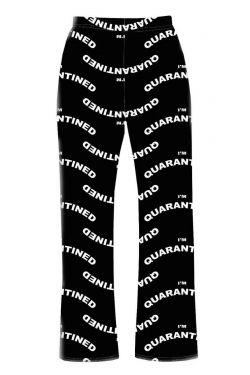 I'm Quarantined Quarantine Designer Printed Loungewear Sleepwear Pyjama Bottoms