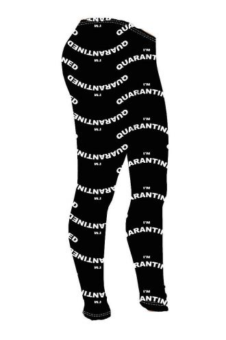 Girl's I'm Quarantined Quarantine Printed Leggings